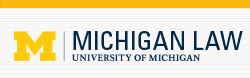 University of Michigan Law School Scholarship Repository