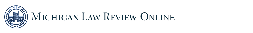 Michigan Law Review Online