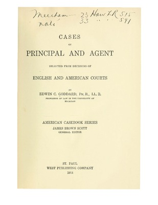 Cases on principal and agent selected from decisions of english and cases on principal and agent selected from decisions of english and a by edwin c goddard stopboris Choice Image