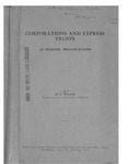 Corporations and Express Trusts: As Business Organizations by Horace La Fayette Wilgus
