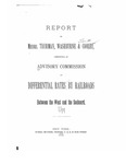 Report of Messrs. Thurman, Washburne, & Cooley, Constituting an Advisory Committee on Differential Rates by Railroads Between the West and the Seaboard.
