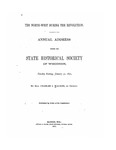 The North-West During the Revolution: Annul Address before the State Historical Society of Wisconsin
