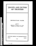 Trusts and Duties of Trustees: Instruction Paper