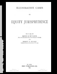 Illustrative Cases on Equity Jurisprudence