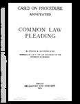 Cases on Procedure, Annotated. Common Law Pleading