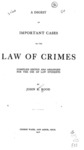 A Digest of Important Cases on the Law of Crimes