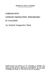 Comparative Conflict Resolution Procedures in Taxation: An Analytic Comparative Study
