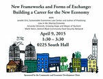 New Frameworks and Forms of Exchange: Building a Career for the New Economy