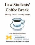 Law Students' Coffee Break