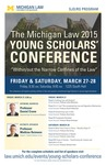 The Michigan Law 2015 Young Scholars' Conference