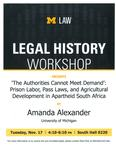 """""""The Authorities Cannot Meet Demand"""": Prison Labor, Pass Laws, and Agricultural Development in Apartheid South Africa"""