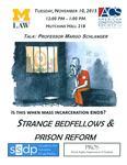 Strange Bedfellows and Prison Reform