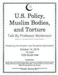 U.S. Policy, Muslim Bodies, and Torture
