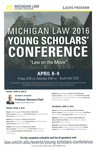 Michigan Law 2016 Young Scholars' Conference