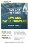 Race and the Police: Law and Paths Forward
