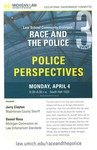 Race and the Police: Police Perspectives