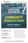 Race and the Police: Community Perspectives