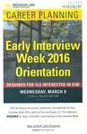 Early Interview Week 2016 Orientation