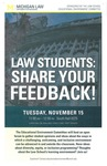 Law Students: Share Your Feedback!