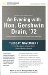 An Evening with Hon. Gershwin Drain, '72