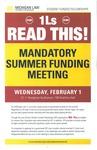Mandatory Summer Funding Meeting by University of Michigan Law School
