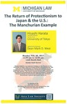 The Return of Protectionism to Japan & the U.S.: The Manchurian Example