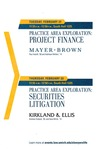 Practice Area Exploration: Project Finance & Practice Area Exploration: Securities Litigation