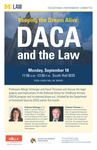 Keeping the Dream Alive: DACA and the Law