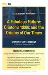 A Fabulous Failure: Clinton's 1990s and the Origins of Our Times