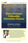 Bates Overseas Fellowship Information Session