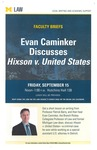 Evan Caminker Discusses <em>Hixson v. United States</em>