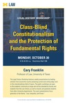 Class-Blind Constitutionalism and the Protection of Fundamental Rights