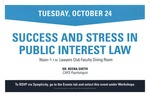 Success and Stress in Public Interest Law