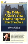 The C-Files: A Clerk's View of State Supreme Court Practice