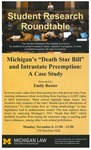 "Michigan's ""Death Star Bill"" and Intrastate Preemption: A Case Study"