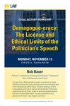 Demagogue-cracy: The License and Ethical Limits of the Politician's Speech