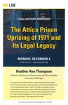 The Attica Prison Uprising of 1971 and Its Legal Legacy