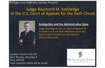 Judge Raymond M. Kethledge of the U.S. Court of Appeals for the Sixth Circuit