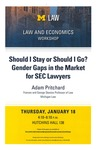 Should I Stay or Should I Go? Gender Gaps in the Market for SEC Lawyers