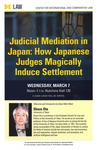 Judicial Mediation in Japan: How Japanese Judges Magically Induce Settlement