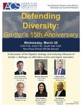 Defending Diversity: <em>Grutter</em>'s 15th Anniversary by The American Constitution Society, Michigan Law Chapter