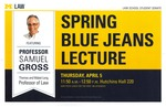 Spring Blue Jeans Lecture by University of Michigan Law School