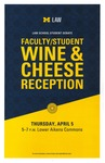 Faculty/Student Wine & Cheese Reception by University of Michigan Law School