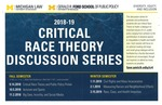 2018-19 Critical Race Theory Discussion Series by University of Michigan Law School