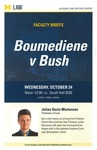 <em>Boumediene v Bush</em> by University of Michigan Law School