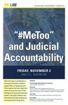 """#MeToo"" and Judicial Accountability by University of Michigan Law School"