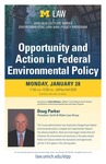 Opportunity and Action in Federal Environmental Policy by University of Michigan Law School