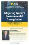 Litigating Trump's Environmental Deregulation by University of Michigan Law School