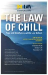 The Law of Chill by University of Michigan Law School