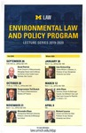 Enviornmental Law And Policy Program Lecture Series 2019-2020 by University of Michigan Law School
